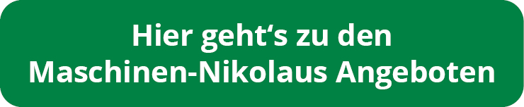 Hier geht´s zu den Maschinen-Nikolaus Angeboten!